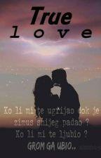 📌~True love~|D.Subasic(1✔) by blackwriter14