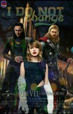 Я Не Меняюсь... by MarvelFanNumberOne