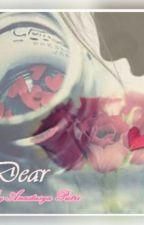Dear by Anastasyachacha