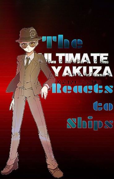 The Ultimate Yakuza Reacts to Ships