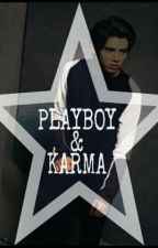PLAYBOY and KARMA (New-Publish) by CM_Lovely