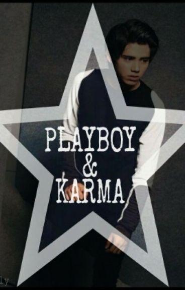 PLAYBOY and KARMA (New-Publish)