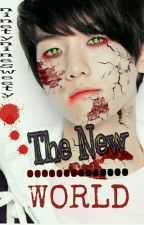 ✔The New World (EXO Horror Story) by Ninetyninesweety