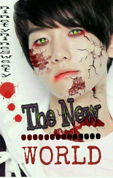 The New World (EXO Horror Story)