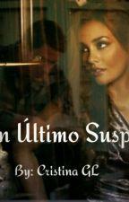 Un Último Suspiro © by romanticayamorosa