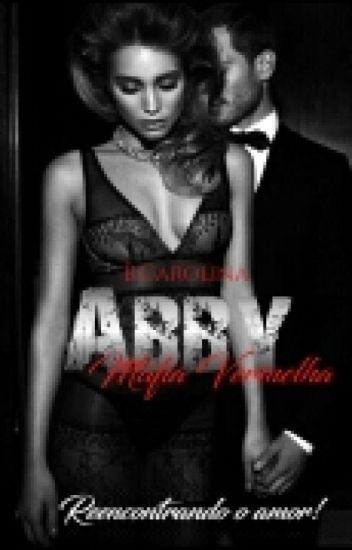 Abby - Série Máfia Vermelha - Livro 3