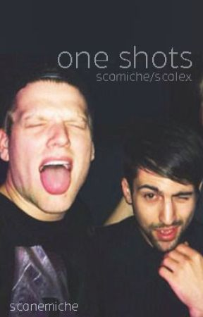 One Shots by sconemiche