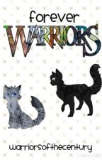 Forever Warriors [Wattpad Warriors Shop] by WarriorsOfTheCentury