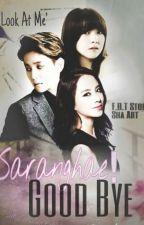 Saranghae! Good Bye by ZyBlossom