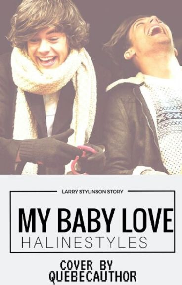 My Baby Love (Larry Stylinson)