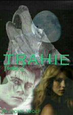 Trahie by Ilove_Wolf