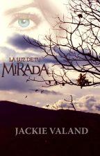 La Luz De Tu Mirada by JackieValand