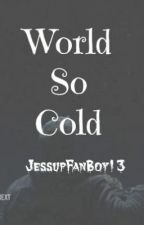 """World So Cold"" (Falling Skies Fanfic) by Explosionss"