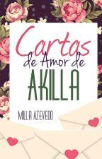 Cartas de Amor de Akilla by millazfer777