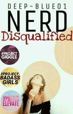 Nerd Disqualified [Not Edited] by Deep-Blue01