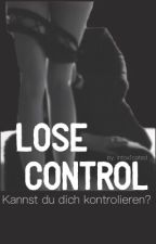 Lose Control by Intox1cated