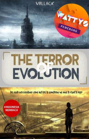 The Terror of Evolution (Completed)