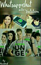 Whatsappchat  unter YouTubern by Hannifriend