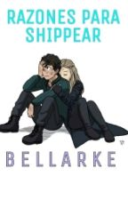 Razones Para Shippear Bellarke by -CommanderPeters