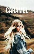 Caramel || h.s. by dnilileh