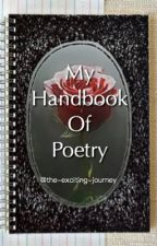 My Handbook Of Poetry ♡ by The-exciting-journey