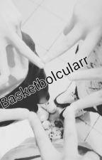 Basketbolda Güzel Bir Gün by Aleyna625