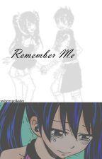 Remember Me | BOOK 2 (ROWEN) by strawberrypolkadot