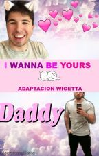 I Wanna Be Yours/ADAPTACIÓN/TRADUCCIÓN WIGETTA by Wigettacomelibros