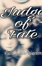 Judge of Fate by HarunobuErizawa