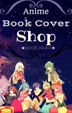♚Anime Book Cover Shop♚ by Inoue_hime21