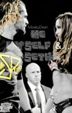 Me Myself And... Seth by MoxleyDean