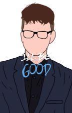 I'll Be Good (Troyler) BoyxBoy by Tilly_Sivan_Oakley
