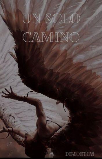 Un Solo Camino (Dance With Devils Y Tu)