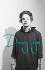 dreamy type || Tardy  by MrsTjarks_1
