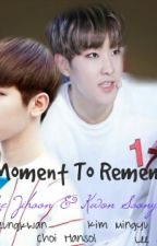 A Moment To Remember by Svt_ujihooni17