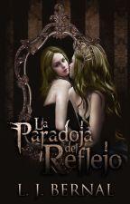 La paradoja del Reflejo © by LJBernalS