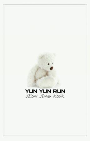 YUN YUN RUN by writermir