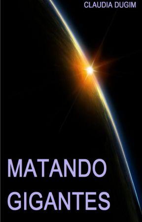 MATANDO GIGANTES by ClaudiaDugim