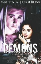 Demons (Jelena Fanfiction) by Jelenaisrising