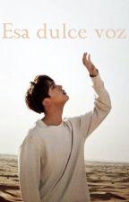 Esa dulce voz ( Jin bts y tu) ONE SHOT by mimincmb