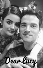 Dear Lucy (a Lucian love story)  by ezria2009