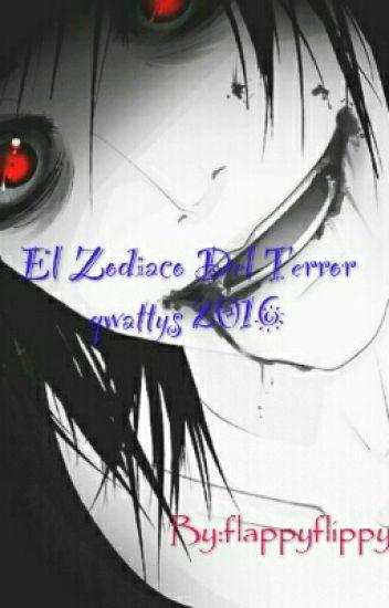 El Zodiaco Del Terror #wattys 2016