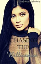 CHASING THE BILLIONAIRE  by BaeBlessMakokoe