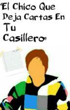 """""""el Chico Que Deja Cartas En Tu Casillero""""(Rubius Y Tu) by FranciscaFtRubius"""
