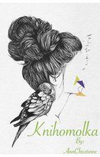 Knihomolka |Short story|Dokončeno| by AnnChristinne
