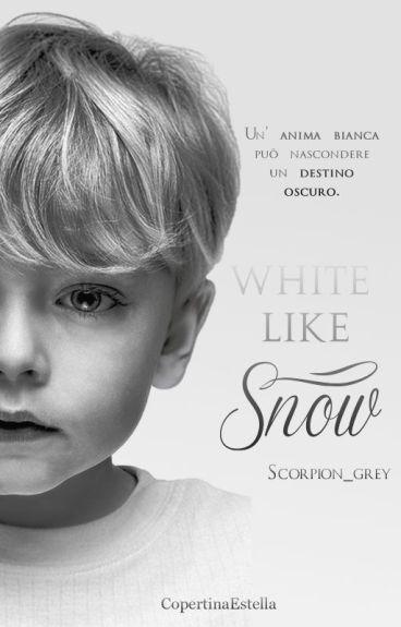 White like snow - Il mezzosangue