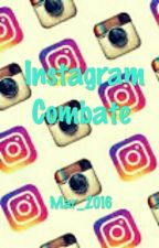 Instagram Combate by DifferenttGirl