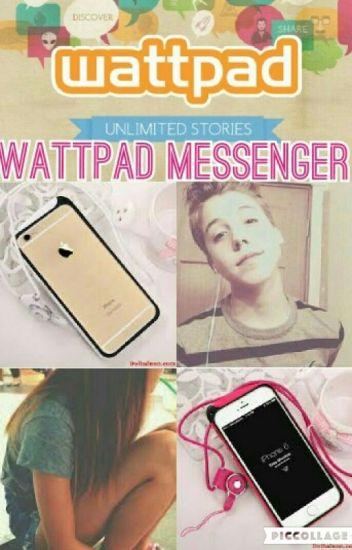 Wattpad Messenger (#Wattys2016)