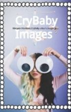 CryBaby Images by -Melanie_Taylor-
