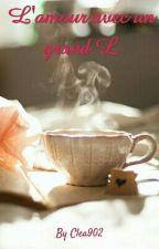 L' Amour Avec Un Grand L by Clea902
